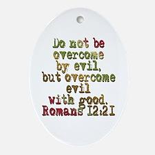 Romans 12:21 Christmas Ornament
