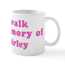Walk in memory of Shirley Mug