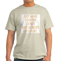 Hand Over The Candy Ash Grey T-Shirt