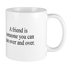 Use Your Friends Mug