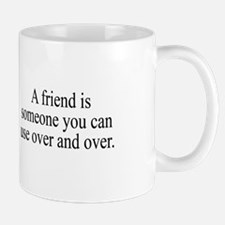 Use Your Friends Mug