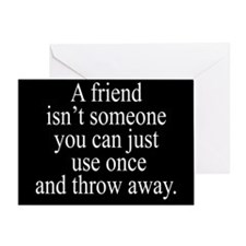 Use Your Friends Greeting Card