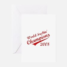 World Fuckin Champions 2008 Greeting Cards (Pk of