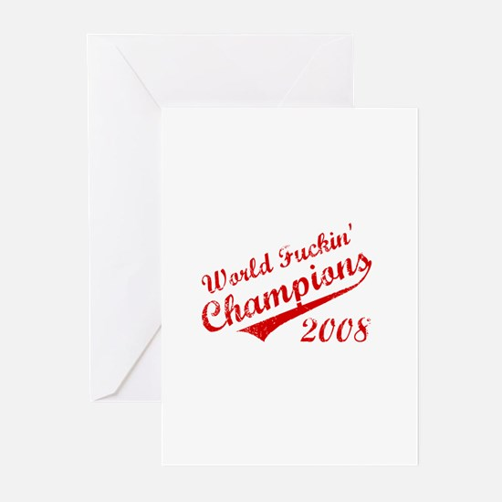 World Fuckin Champions 2008 Greeting Cards (Pk of