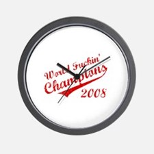 World Fuckin Champions 2008 Wall Clock
