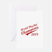 World Phuckin Champions 2008 Greeting Cards (Pk of