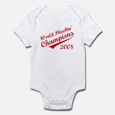 World Phuckin Champions 2008 Infant Bodysuit