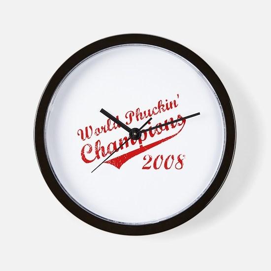 World Phuckin Champions 2008 Wall Clock