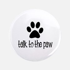 "Talk to the Paw 3.5"" Button"