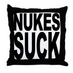 Nukes Suck Throw Pillow
