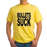 Bullets Suck Yellow T-Shirt
