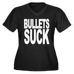 Bullets Suck Women's Plus Size V-Neck Dark T-Shirt