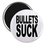 Bullets Suck Magnet