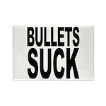 Bullets Suck Rectangle Magnet