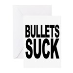 Bullets Suck Greeting Cards (Pk of 20)