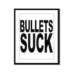 Bullets Suck Framed Panel Print