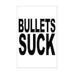 Bullets Suck Mini Poster Print