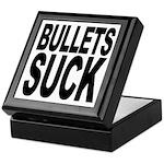Bullets Suck Keepsake Box
