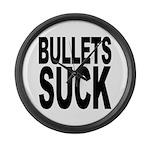 Bullets Suck Large Wall Clock