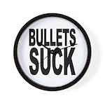 Bullets Suck Wall Clock
