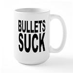 Bullets Suck Large Mug