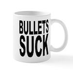 Bullets Suck Mug