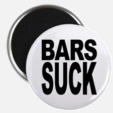 "Bars Suck 2.25"" Magnet (10 pack)"