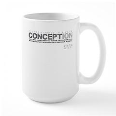 Life Begins at Conception! Mug
