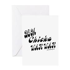 Bom Chicka Wah Wah Greeting Card