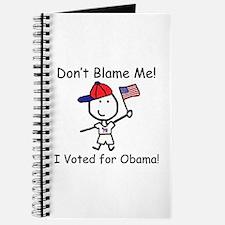 Don't Blame Me - Obama Journal