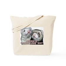 Gotta Love'em Tote Bag