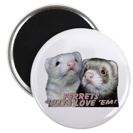 "Gotta Love'em 2.25"" Magnet (100 pack)"