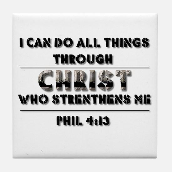 Cute Philippians 4 13 Tile Coaster