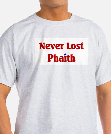 Never Lost Phaith T-Shirt