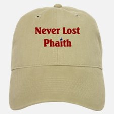 Never Lost Phaith Baseball Baseball Cap
