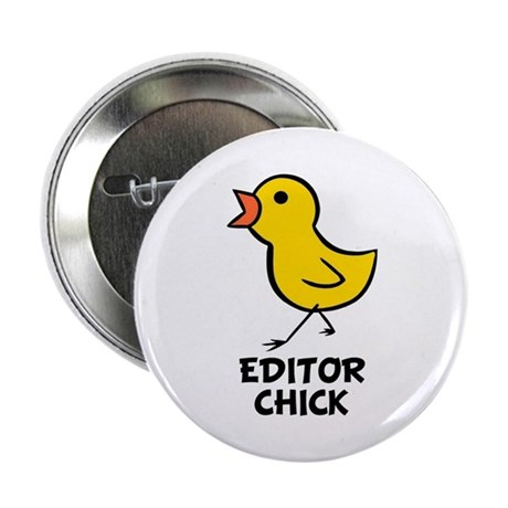 """Editor Chick 2.25"""" Button (10 pack)"""