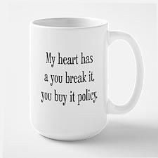 You break it, you buy it Mug