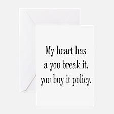 You break it, you buy it Greeting Card