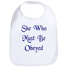 She Who Must Be Obeyed Bib