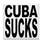 Cuba Sucks Tile Coaster
