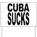 Cuba Sucks Yard Sign