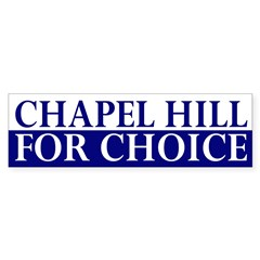Chapel Hill for Choice (bumper sticker)
