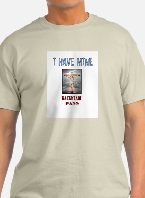Jesus is my Backstage Pass T-Shirt
