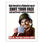 Hot Cup of Shut Your Face Small Poster