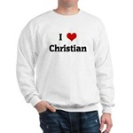 I Love Christian Sweatshirt