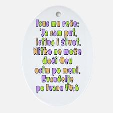 John 14:6 Croatian Christmas Ornament