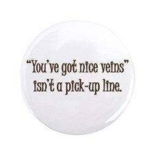 """Doctor, Phlebotomist or Nurse 3.5"""" Button (100 pac"""
