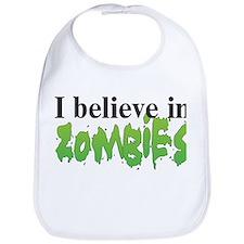 I believe in Zombies Bib