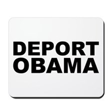 DEPORT OBAMA Mousepad