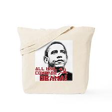 All Hail Comrade Obama! Tote Bag